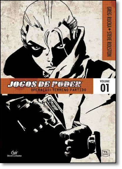 Jogos de Poder - Operação: Terreno Partido - Vol.1, livro de Greg Rucka