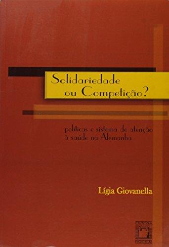Solidariedade ou Competição ?, livro de Ligia Giovanella