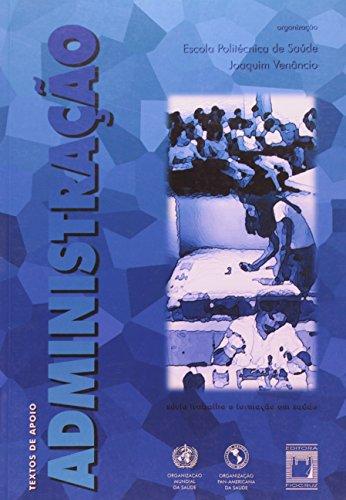 Textos De Apoio - Administraçao - 2001, livro de Joaquim Venancio