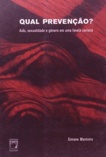Qual Prevenção?, livro de Simone Monteiro