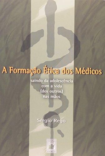 Formação Ética dos Médicos, livro de Sérgio Rego