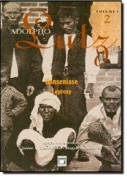 Adolpho Lutz: obra completa - vol. 1, livro 2, livro de Jaime L. Benchimol e Magali Romero Sá (edição e organização)