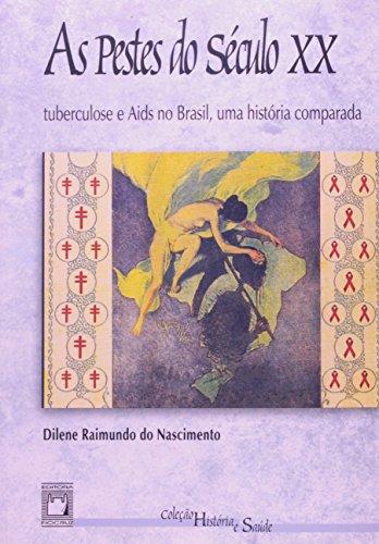 Pestes do Século XX, livro de Dilene Raimundo do Nascimento