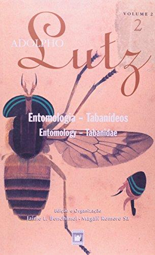 Adolpho Lutz: obra completa - vol. 2, livro 2, livro de Jaime L. Benchimol e Magali Romero Sá (edição e organização)