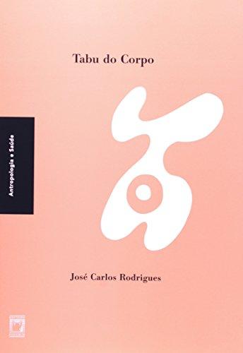 Tabu do Corpo, livro de José Carlos Rodrigues