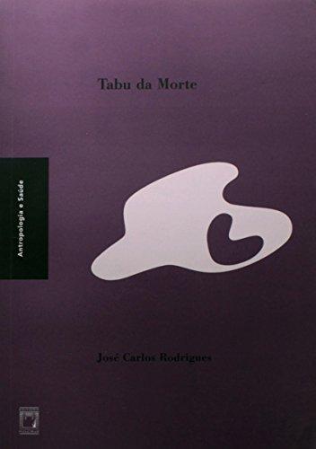 Tabu da Morte, livro de José Carlos Rodrigues