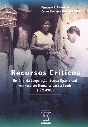 Recursos Críticos: história da cooperação, livro de Fernando A. Pires-Alves e Carlos Henrique Assunção Paiva