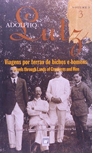 Adolpho Lutz: obra completa - vol. 3, livro 3, livro de Jaime L. Benchimol e Magali Romero Sá (edição e organização)