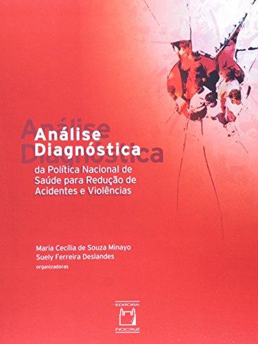 Análise Diagnóstica da Política Nacional, livro de Maria Cecília de Souza Minayo e Suely Ferreira Deslandes (orgs.)