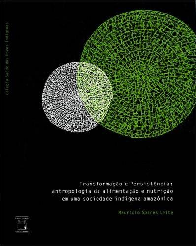 Transformação e Persistência:, livro de Maurício Soares Leite