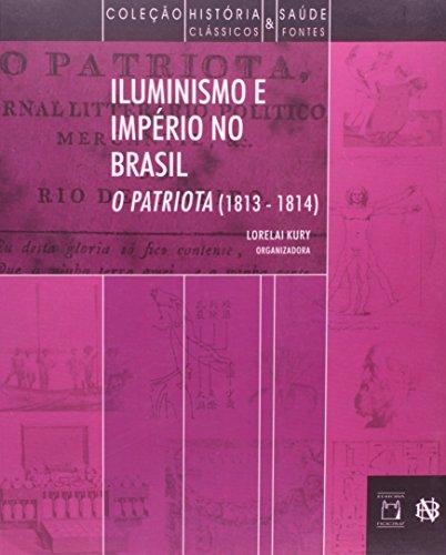 Iluminismo e Império no Brasil, livro de Lorelai Kury (org.)