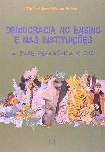 Democracia no Ensino e nas Instituições, livro de Tânia Celeste Matos Nunes