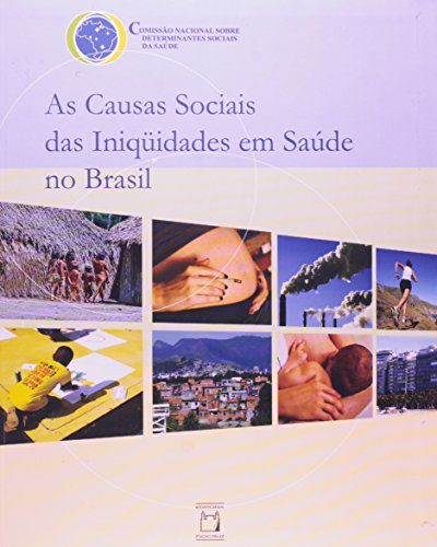 Causas Sociais das Iniquidades, livro de Comissão Nacional sobre Determinantes Sociais da Saúde