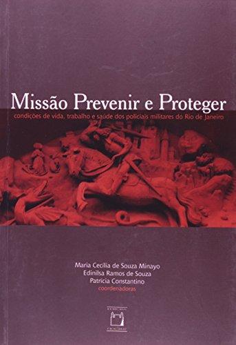 Missão Prevenir e Proteger, livro de Maria Cecília de Souza Minayo, Edinilsa Ramos de Souza e Patrícia Constantino (orgs.)