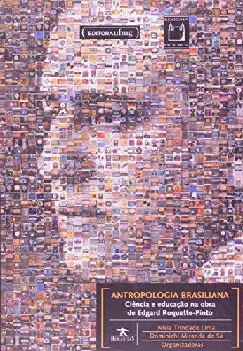 Antropologia Brasiliana, livro de Nísia Trindade Lima e Dominichi Miranda de Sá (orgs.)