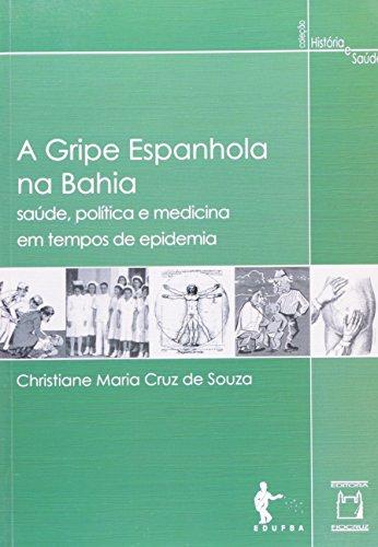 Gripe Espanhola na Bahia, livro de Christiane Maria Cruz de Souza