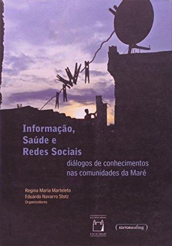 Informação, Saúde e Redes Sociais:, livro de Regina Maria Marteleto e Eduardo Navarro Stotz