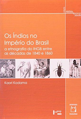 Índios no Império do Brasil, livro de Kaori Kodama