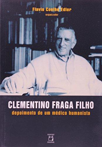 Clementino Fraga Filho: depoimento, livro de Flavio Coelho Edler (org.)