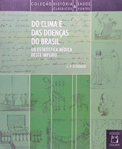 Do Clima e das Doenças, livro de J. F. Xavier Sigaud (edição brasileira)