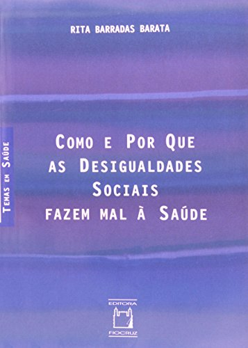 Como e Por Que as Desigualdades, livro de Rita Barradas Barata