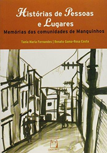 Histórias de Pessoas e Lugares, livro de Tania Maria Fernandes e Renato da Gama-Rosa Costa