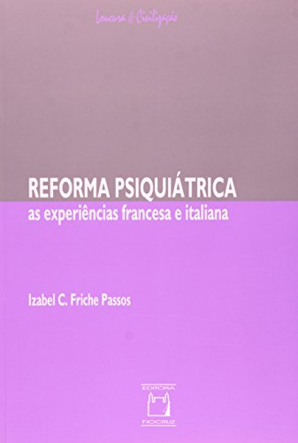 Reforma Psiquiátrica: as experiências, livro de Isabel Friche Passos