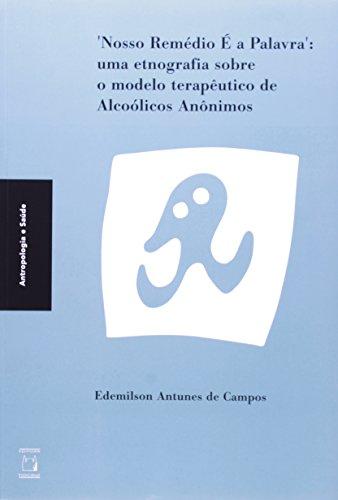 Nosso Remédio É a Palavra, livro de Edemilson Antunes de Campos