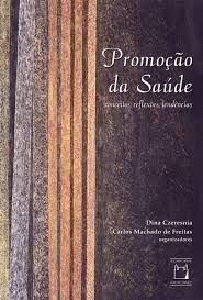 Promoção da Saúde: a construção social, livro de Lucíola Santos Rabello