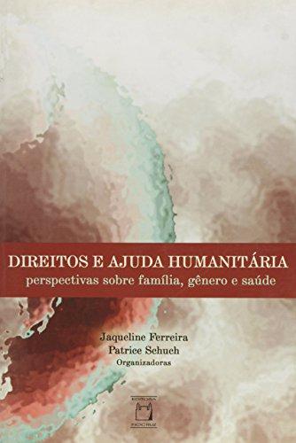 Direitos e Ajuda Humanitária, livro de Jaqueline Ferreira e Patrice Schuch (orgs.)