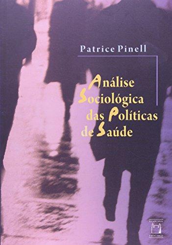 Análise Sociológica das Políticas, livro de Patrice Pinell