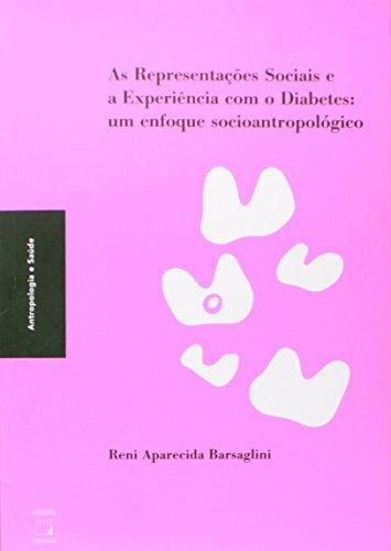 Representações Sociais e a Experiência com o Diabetes, livro de Reni Aparecida Barsaglini