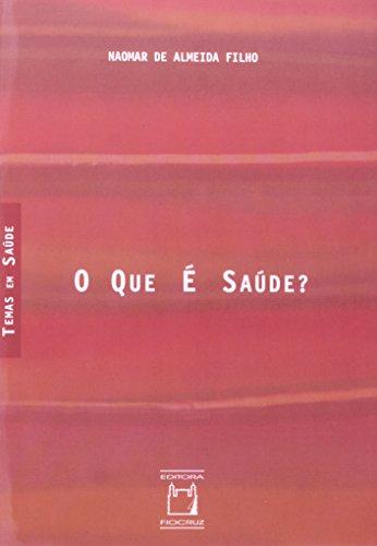 Que É Saúde?, livro de Naomar de Almeida Filho