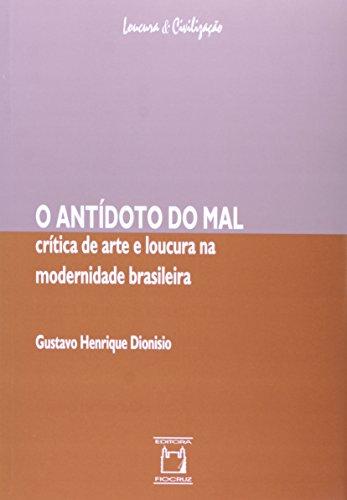 Antidoto do Mal, O, livro de Gustavo Henrique Dionisio
