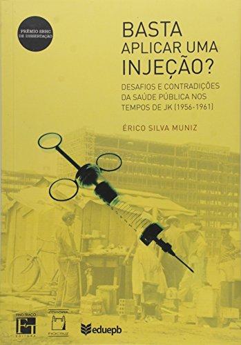 Basta Aplicar uma Injeção?, livro de Érico Silva Muniz