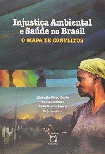 Injustica Ambiental E Saude No Brasil, livro de