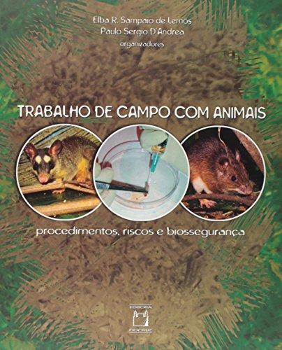Trabalho de Campo Com Animais , livro de Elba R. Sampaio de Lemos e Paulo Sergio D