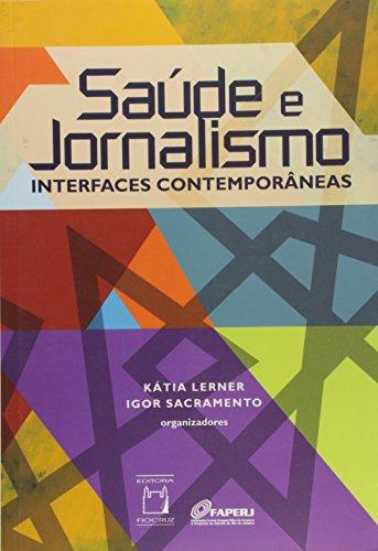 Saúde e Jornalismo interfaces contemporâneas, livro de Kátia Lerner  e Igor Sacramento