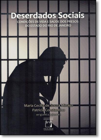 Deserdados Sociais, livro de Maria Cecólia de Souza Minayo e patricia Constantino