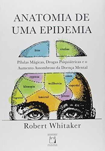 Anatomia de uma Epidemia, livro de Robert Whitaker