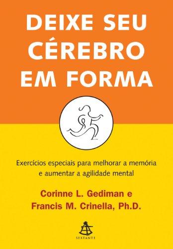 Deixe Seu Cérebro em Forma, livro de Corinne L. Gediman