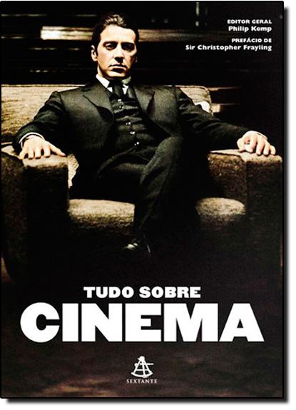 Tudo Sobre Cinema, livro de Philip Kemp