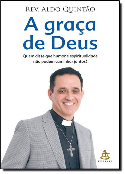 Graça de Deus, A, livro de Aldo Quintão