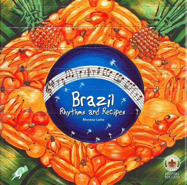 Brazil Rhythms and Recipes, livro de Marcelo Leite