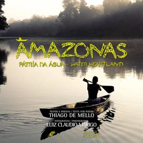 Amazonas - Pátria da Água, livro de Thiago de Mello