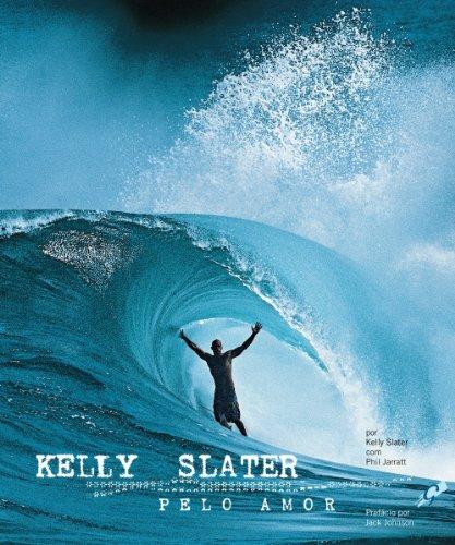 Pelo Amor, livro de Kelly Slater