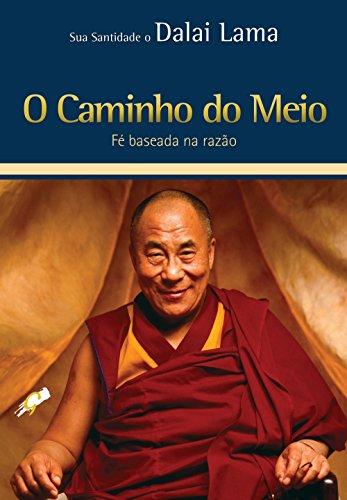 O Caminho do Meio - Fé baseada na razão, livro de Dalai Lama