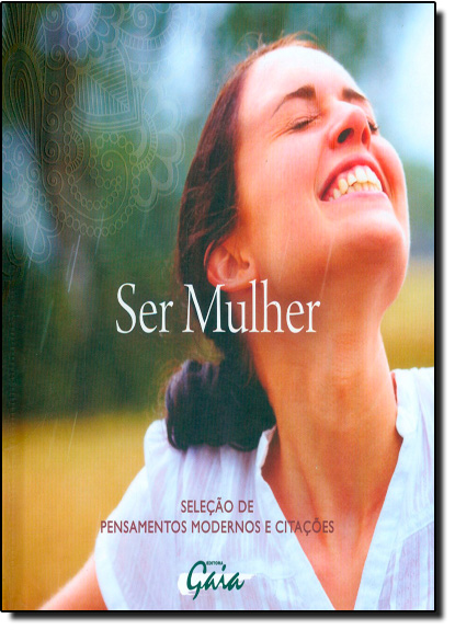 Ser Mulher: Seleção de Pensamentos Modernos e Citações, livro de Ali Horgan