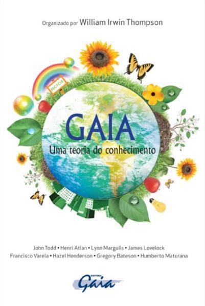 Gaia: Uma Teoria do Conhecimento, livro de William Irwin Thompson