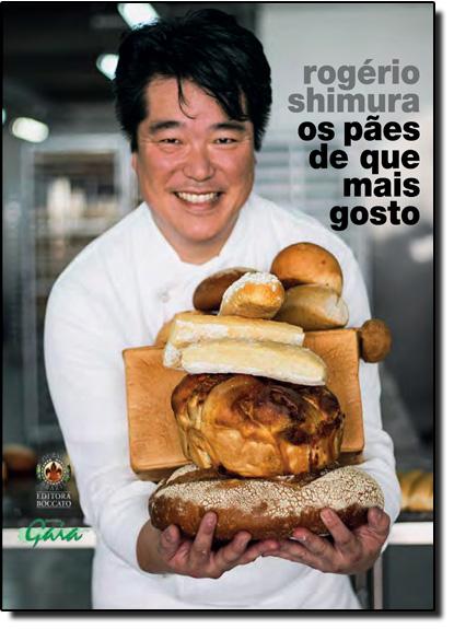 Pães de Que Mais Gosto, Os, livro de Rogério Shimura